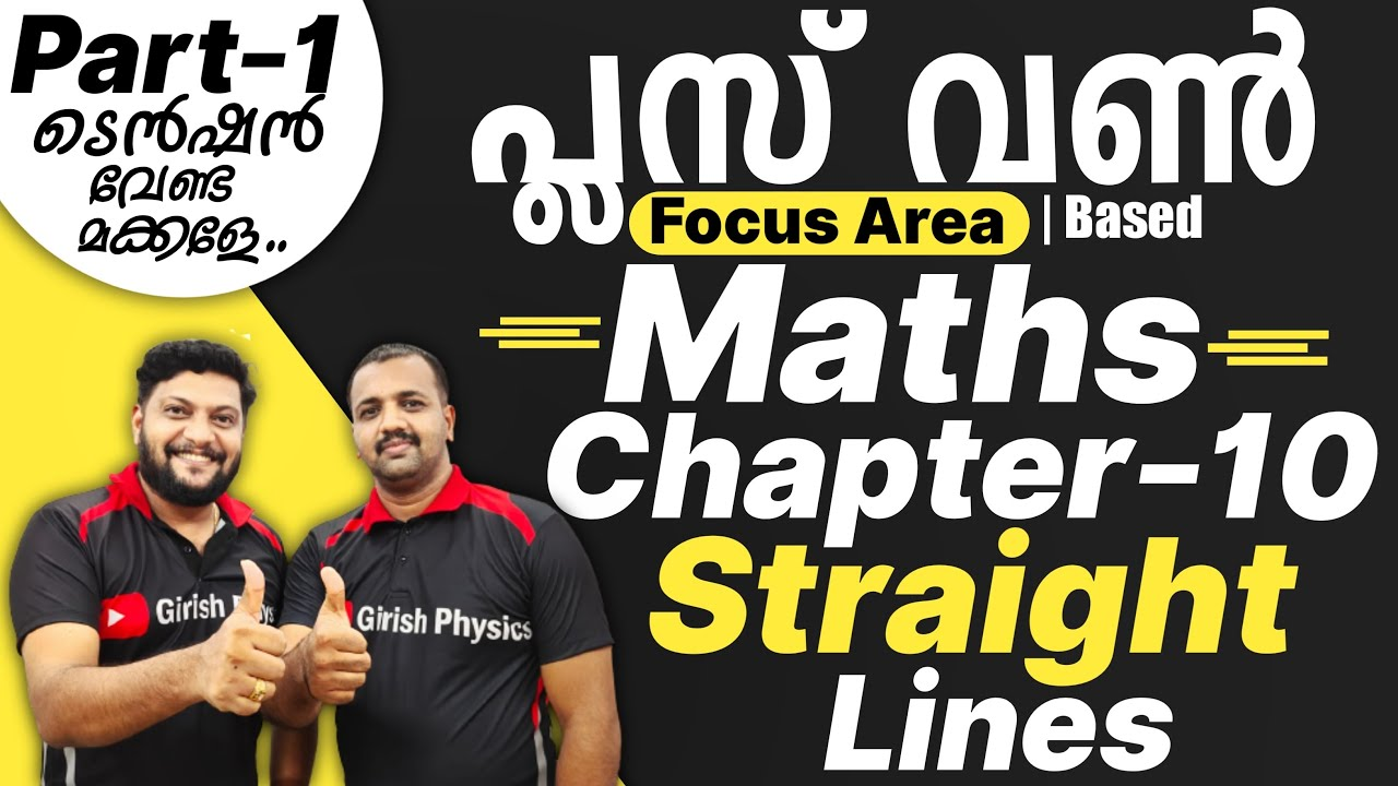 Download Plus One Maths   Focus Area Based    Chapter - 10   Straight Lines    Part 1
