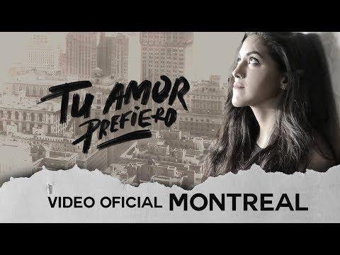 MONTREAL / Tu Amor Prefiero / Video Oficial