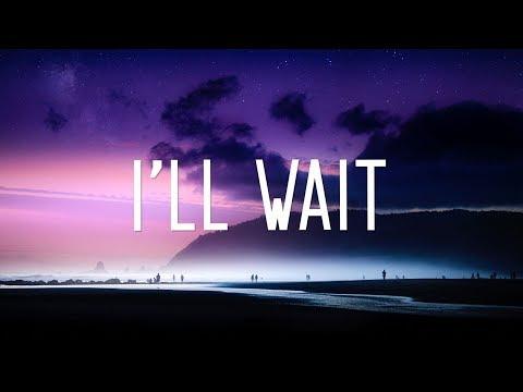 Kygo - I&39;ll Wait  ft Sasha Sloan