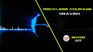 Best Electronic Background Sound with Drum Beats! Dravski - Reckless Courage. Audio Visual HD!