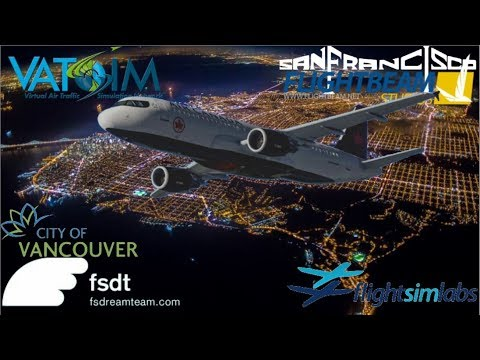 [P3D] FSlabs A320 on Vatsim - Vancouver to San Francisco Runway 28R by  musicalaviator