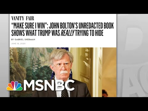 Trump Sought Even More Foreign Help To Retain Presidency: Bolton | Rachel Maddow | MSNBC