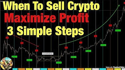 When To Sell Cryptocurrency - 3 Simple Steps (Taking Profit)