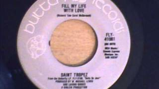 SAINT TROPEZ - FILL MY LIFE WITH LOVE