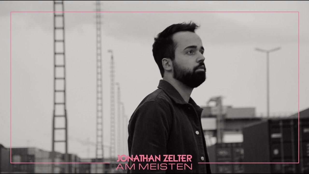Jonathan Zelter - Am meisten (Offizielles Video)