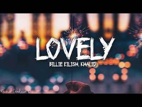 Billie Eilish, Khalid - Lovely (Lyrics)