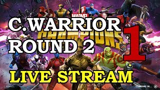 Civil Warrior Arena Round 2 - Part 1 | Marvel Contest of Champions Live Stream