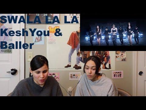 KeshYou & Baller - Swala La La Reaction