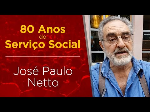 José Paulo Netto 80 Anos De Serviço Social Youtube