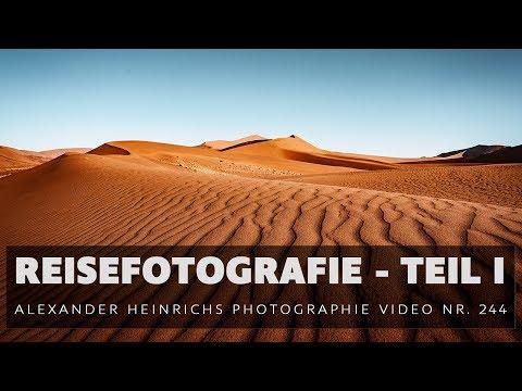 Reisefotografie Teil I (Landschaft) - ah-photo Video 244