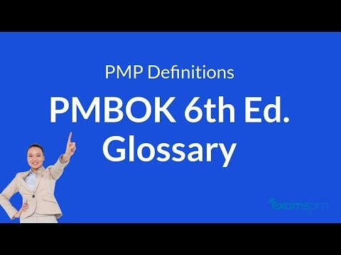 PMP Definitions: PMBOK 6th Edition Glossary (part 1)