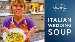 Italian Wedding Soup | Aṁy Roloff's Little Kitchen