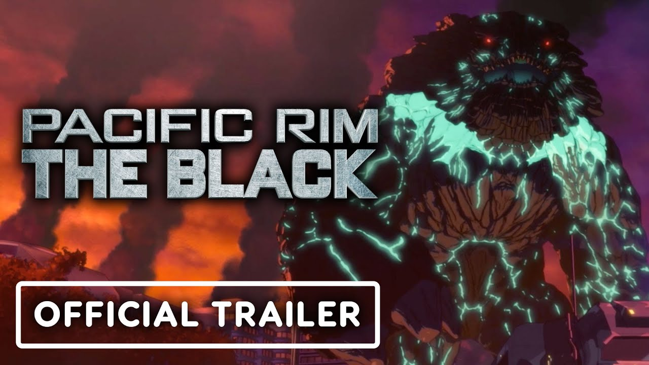 Pacific Rim: The Black - Official Anime Trailer (2021) Netflix