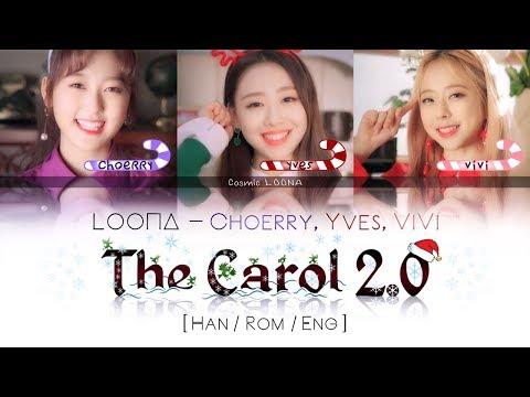 LOONA / ViVi Choerry Yves - The Carol 2.0 LYRICS [Color Coded Han/Rom/Eng] (LOOΠΔ/ 비비, 최리, 이브)