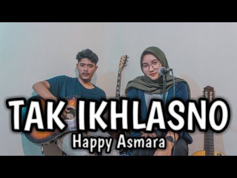 tak-ikhlasno---happy-asmara- -cover-by-gbv-channel