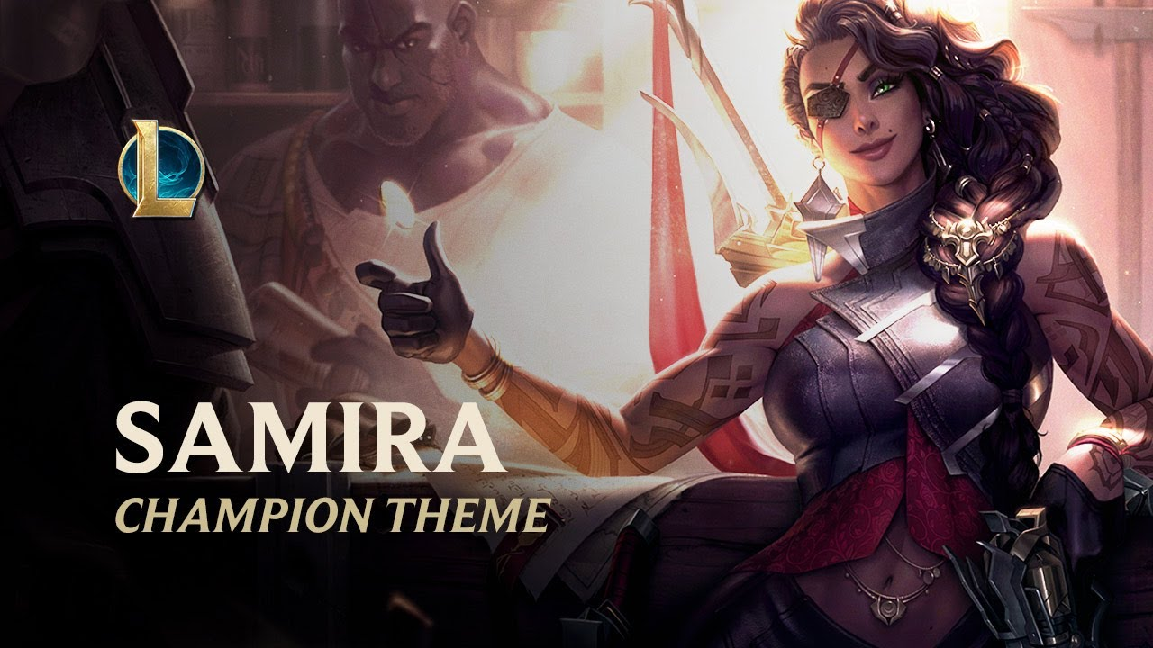 Samira, The Desert Rose   Champion Theme - League of Legends