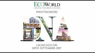 EcoWorld Global Launching 2017