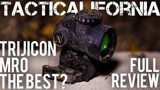 TRIJICON MRO REVIEW: BETTER THAN THE REST?