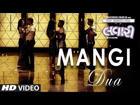 MANGI DUA Video Song || Lavari Latest Gujrati Movie || Singer Mohit Gaur