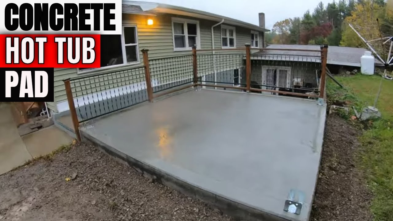 Building and installing a concrete Hot Tub Pad Monolithic style