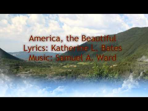 America the Beautiful - Katherine Bates, Samuel A. Ward