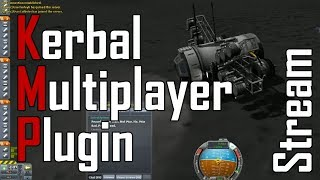 Kerbal Multiplayer Plugin - War! [Stream Highlights]