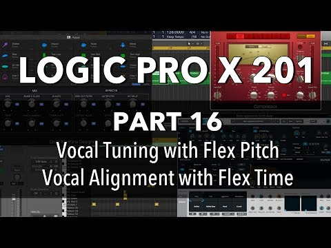 LOGIC PRO X 201 - #16 Vocal Tuning with Flex Pitch