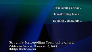 Celebration Service - November 15, 2015 -