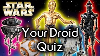 Find out YOUR Star Wars DROID! - Star Wars Quiz