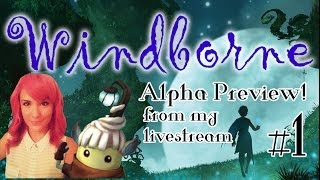 Windborne (Alpha Preview) | Live | part 1