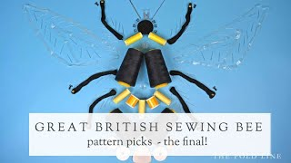 Great British Sewing Bee Pattern Picks || Series 6 - The Final