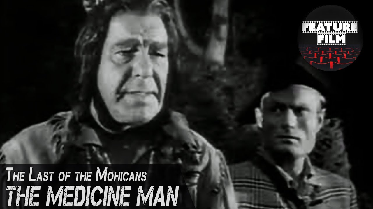 THE MEDICINE MAN | The Last of the Mohicans 1957 TV series | Hawkeye Western TV Series