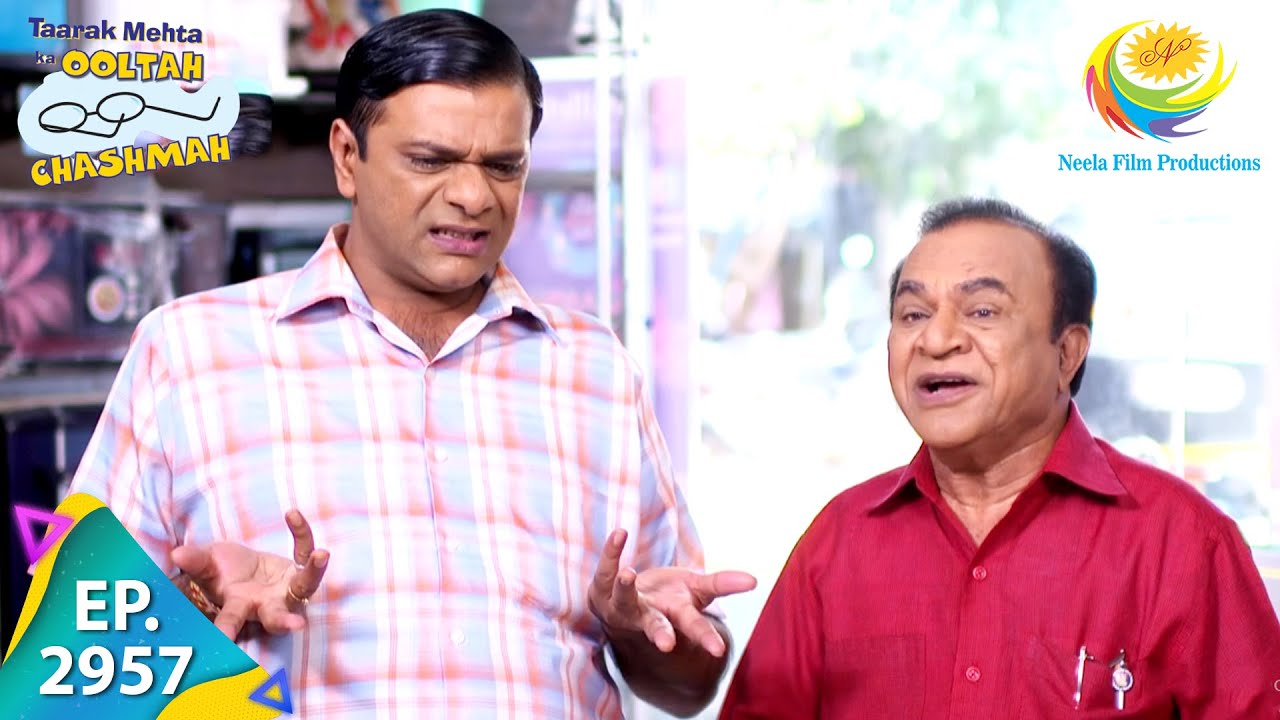 Download Taarak Mehta Ka Ooltah Chashmah - Episode 2957 - Full Episode