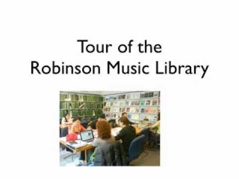 Tour of the Robinson Music Library