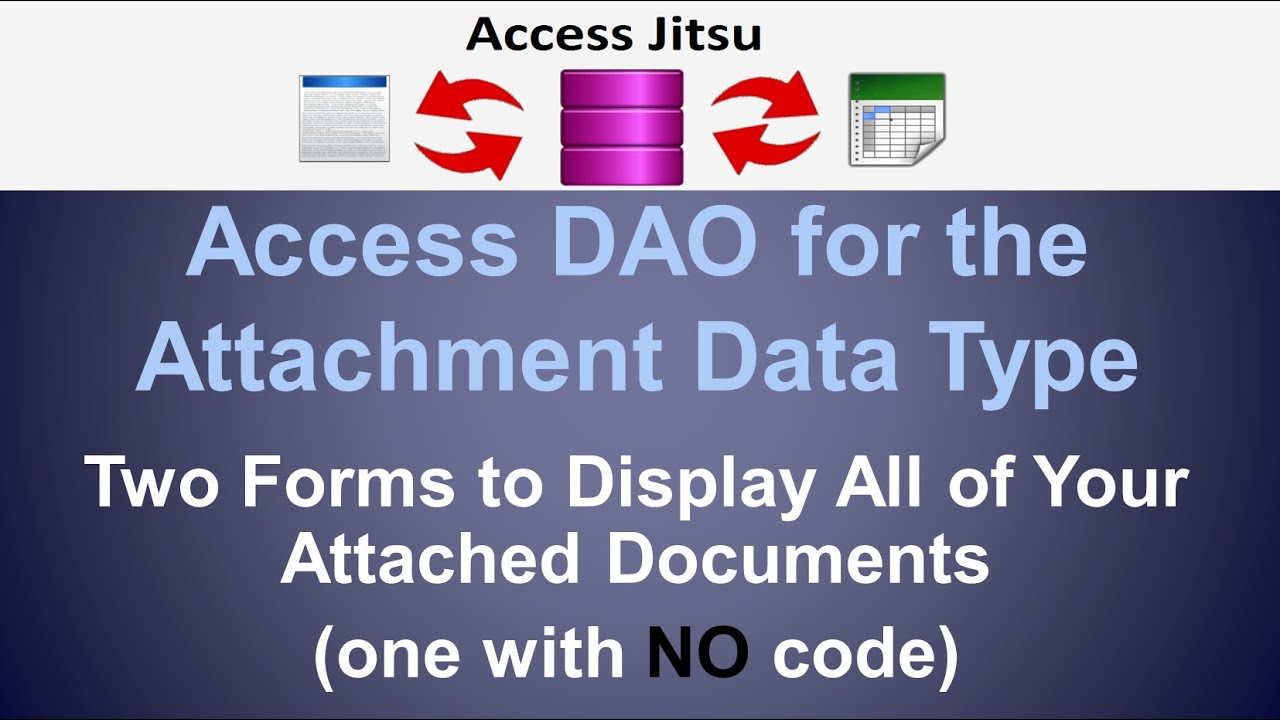VBA for Working with Access Attachments