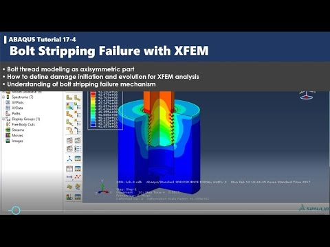 ABAQUS tutorial | Bolt Thread Stripping Analysis with XFEM | 17-4