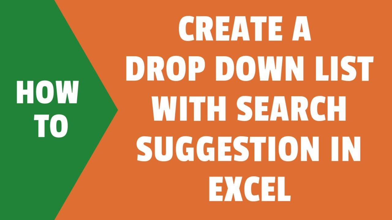 Create an Excel Drop Down List with Search Suggestions