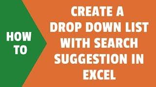 كيفية خلق دينامية اقتراح البحث من القائمة المنسدلة في Excel