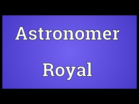 Astronomer Royal Meaning