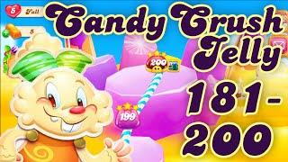 Candy Crush Jelly Saga Level 181 - 200