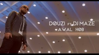 douzi-awal-hob-exclusive-music-video-