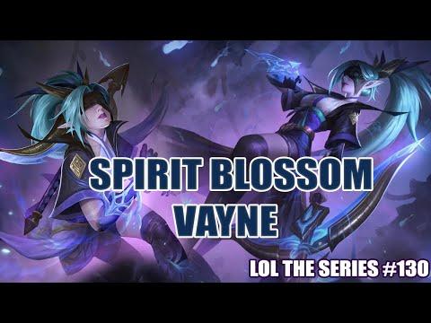 LoL The Series l Spirit Blossom Vayne สวยแบบนี้พี่ให้หมดใจ #130