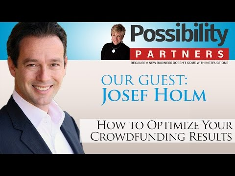 How to Optimize Your Crowdfunding Results with Josef Holm