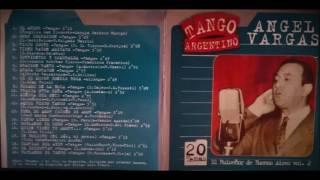 Ángel Vargas - El Ruiseñor de Buenos Aires - Volumen 2 - CD Completo