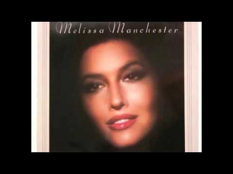 05 It's All in the Sky Above - Melissa Manchester