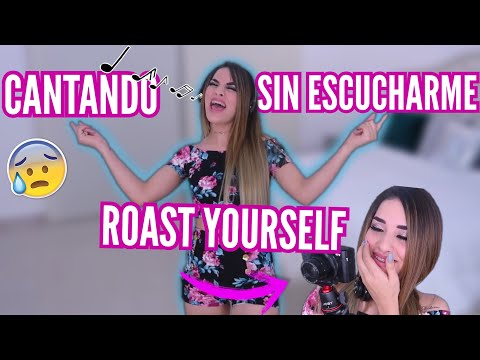 CANTANDO ROAST YOURSELF SIN ESCUCHARME / Kimberly Loaiza