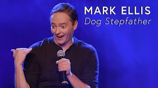 Mark Ellis: Dog Stepfather (Full Standup Special)