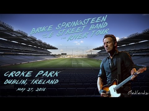 Bruce Springsteen - Live at Croke Park, Dublin - May 27, 2016 (HD) Documentary