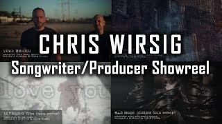 Chris Wirsig | Songwriter Producer Showreel 2019