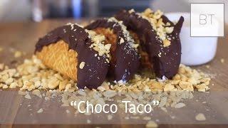"""Choco Taco"""